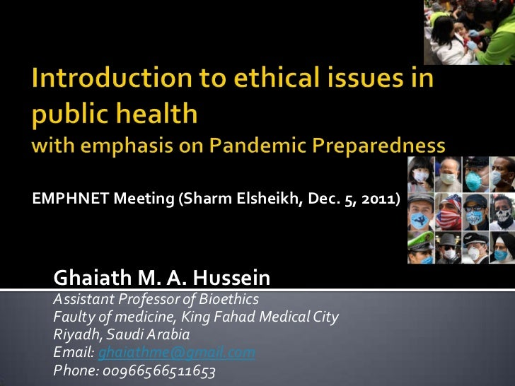 ethical issue in public health essay An ethical food and agriculture system must also move from  improved public health  and contradictions among these very principles that are at issue.