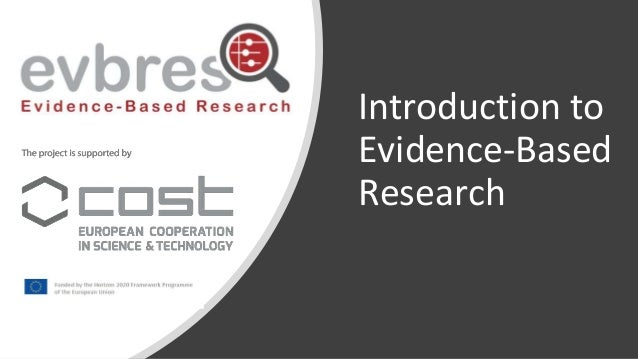 Introduction to Evidence-Based Research