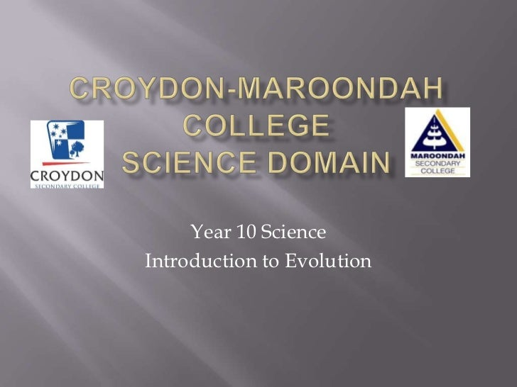 Year 10 ScienceIntroduction to Evolution