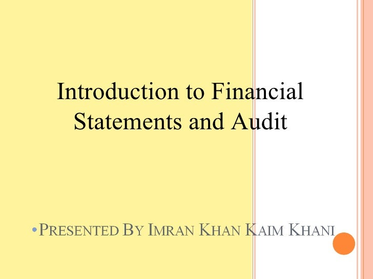 introduction to financial audit Auditing standard no 15  auditing standard no 3, audit  an audit of internal control over financial reporting that is integrated with an audit of financial.
