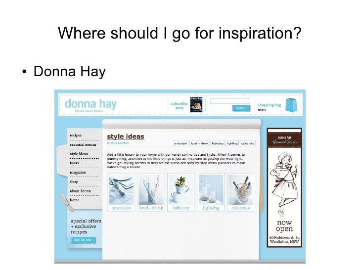 Where should I go for inspiration?  ●   Donna Hay