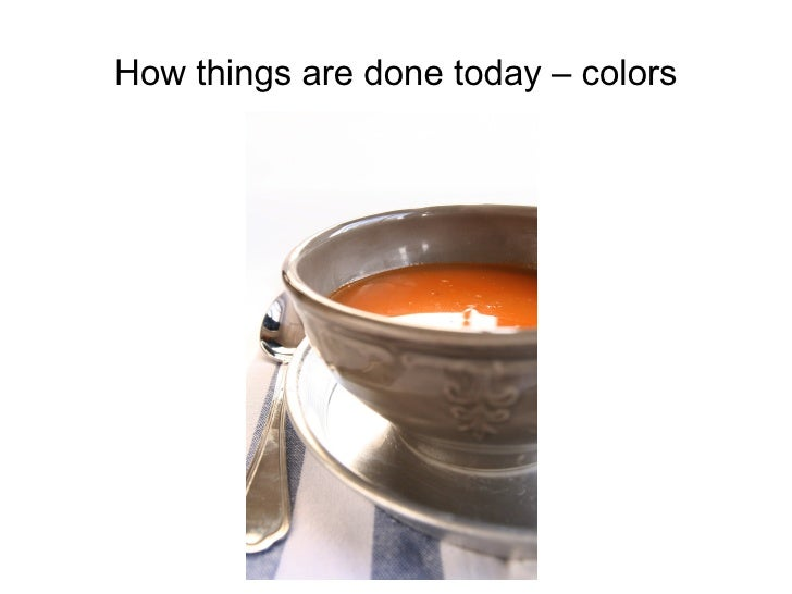 How things are done today – colors