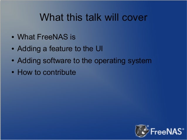 Introduction to FreeNAS development by John Hixson