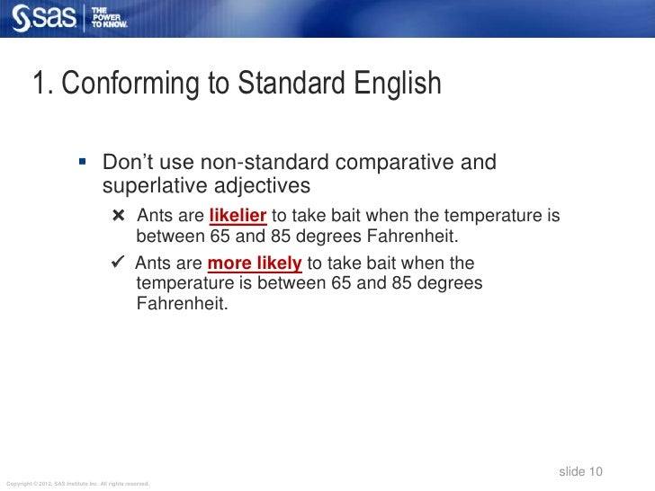 """1. Conforming to Standard English                             Don""""t use non-standard comparative and                     ..."""
