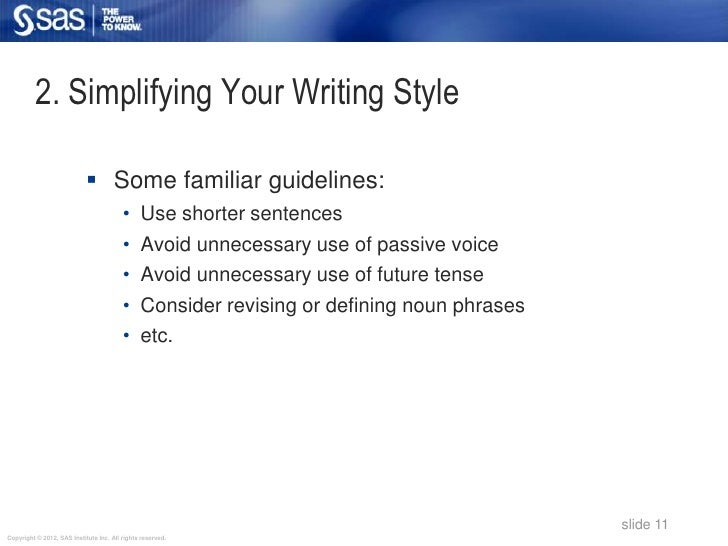 2. Simplifying Your Writing Style                             Some familiar guidelines:                                  ...