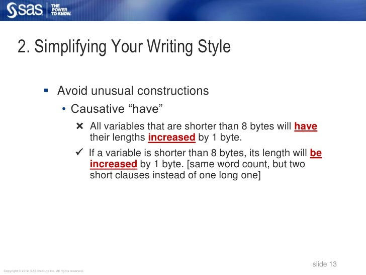 2. Simplifying Your Writing Style                             Avoid unusual constructions                                ...
