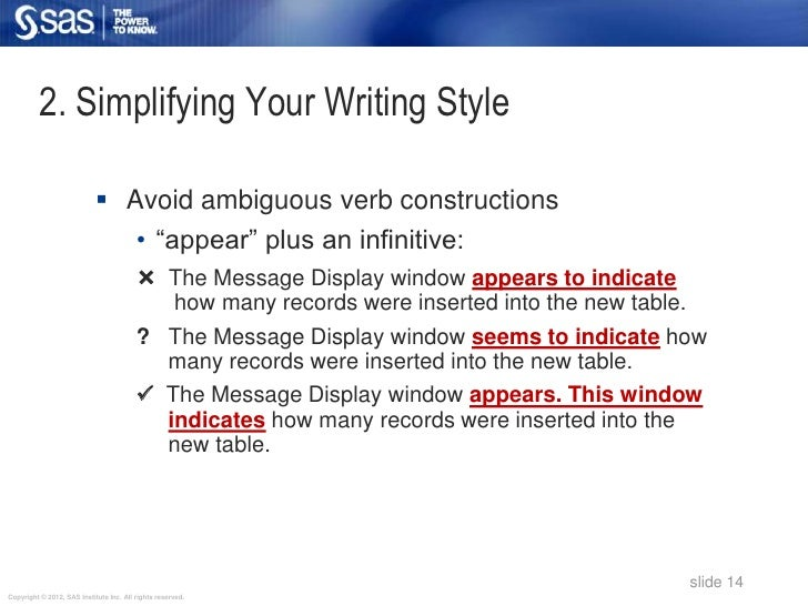 2. Simplifying Your Writing Style                             Avoid ambiguous verb constructions                         ...