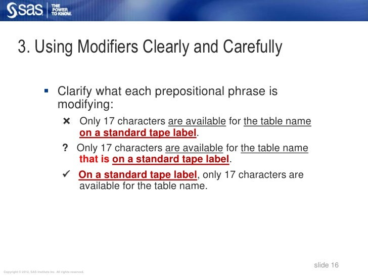 3. Using Modifiers Clearly and Carefully                             Clarify what each prepositional phrase is           ...