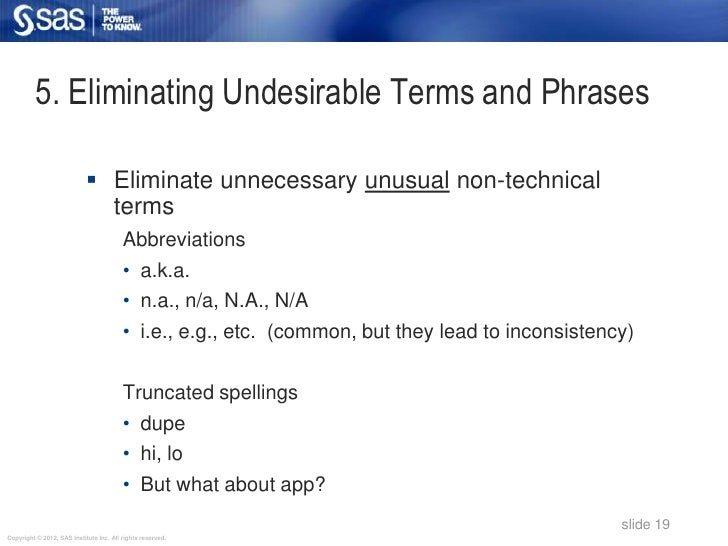 5. Eliminating Undesirable Terms and Phrases                             Eliminate unnecessary unusual non-technical     ...