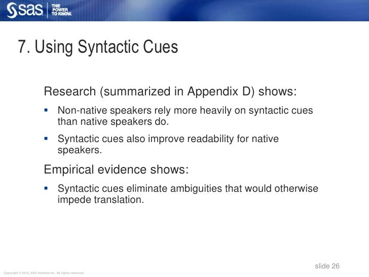 7. Using Syntactic Cues                            Research (summarized in Appendix D) shows:                            ...