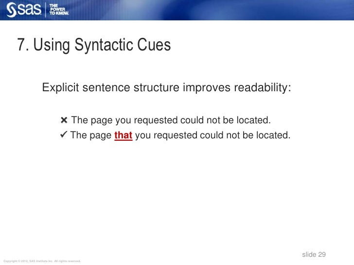 7. Using Syntactic Cues                            Explicit sentence structure improves readability:                      ...