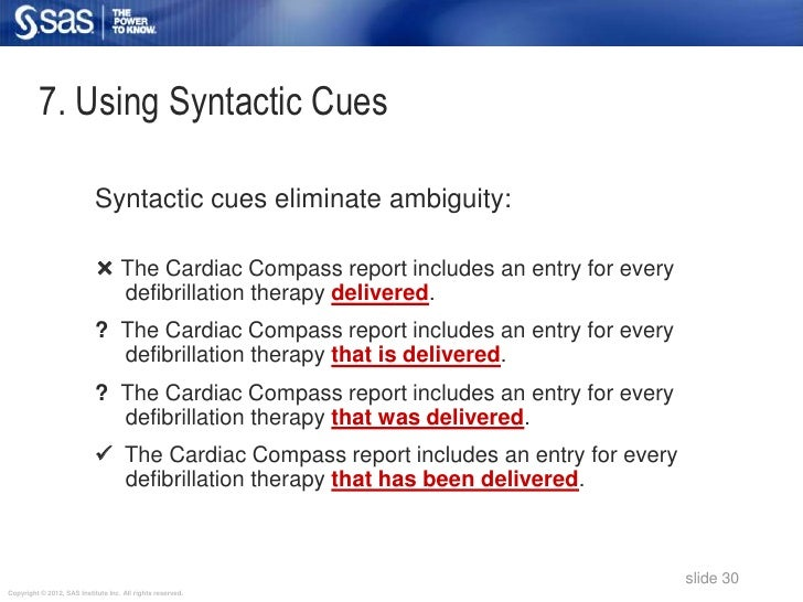 7. Using Syntactic Cues                            Syntactic cues eliminate ambiguity:                             The Ca...