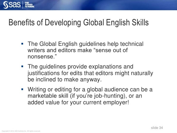 Benefits of Developing Global English Skills                             The Global English guidelines help technical    ...