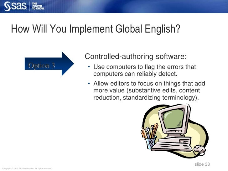 How Will You Implement Global English?                                                            Controlled-authoring sof...