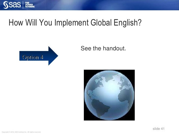 How Will You Implement Global English?                                                            See the handout.        ...