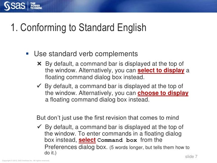 1. Conforming to Standard English                             Use standard verb complements                              ...