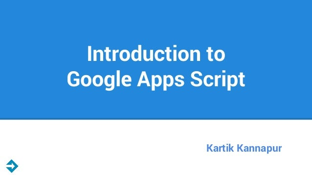 introduction to google apps script. Black Bedroom Furniture Sets. Home Design Ideas