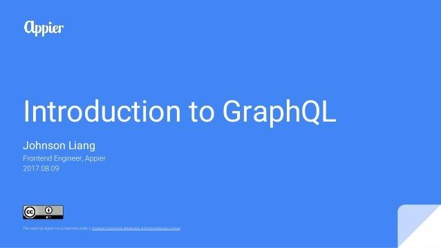 Introduction to GraphQL Johnson Liang