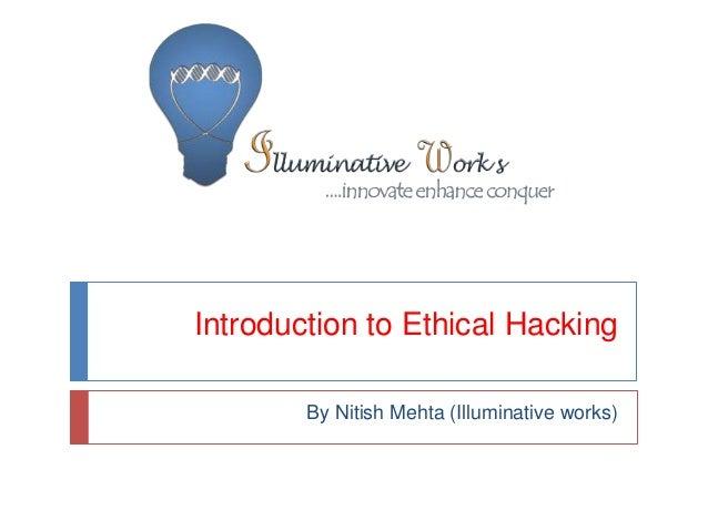 Introduction to Ethical Hacking        By Nitish Mehta (Illuminative works)