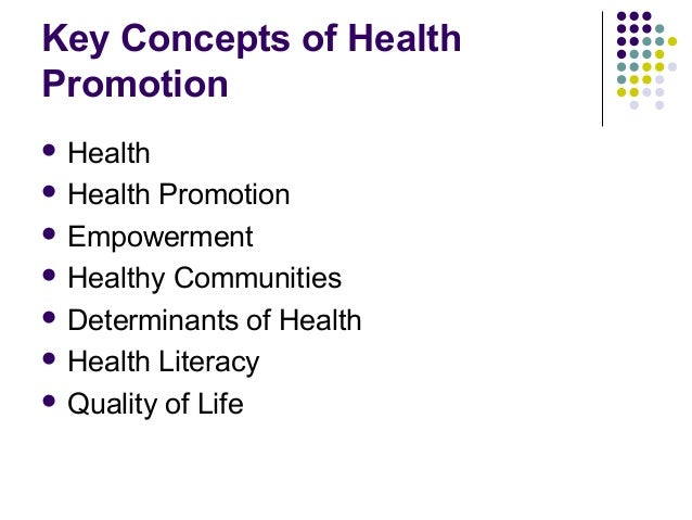 concepts of health promotion Health promotion : a discussion document on the concept and principles : summary report of the working group on concept and principles of health promotion, copenhagen, 9-13 july 1984.