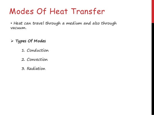 What is Conduction? solids liquids gases Conduction is the transfer of energy from more energetic particles of a substance...