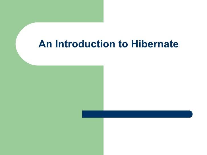 An Introduction to Hibernate
