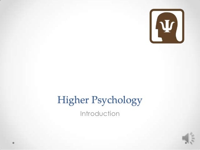 Higher Psychology Introduction