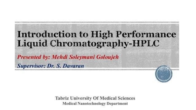 Presented by: Mehdi Soleymani Goloujeh  Supervisor: Dr. S. Davaran