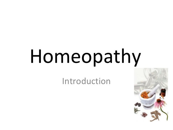 Homeopathy  Introduction