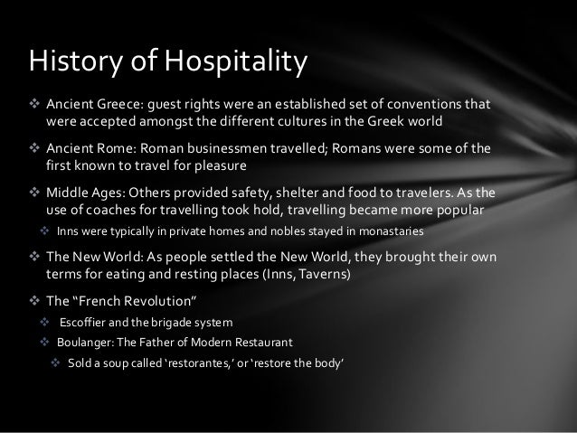 brief history of technology in hospitality industry The hospitality industry is growing very rapidly and contributing  the economic importance of hospitality industry tourism  and technology and less easy to.