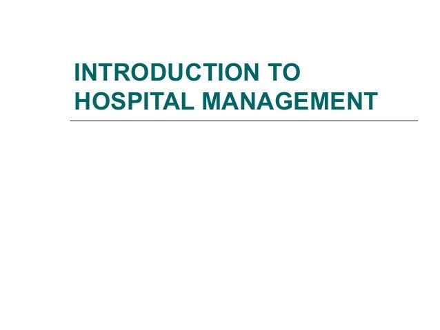 INTRODUCTION TOHOSPITAL MANAGEMENT