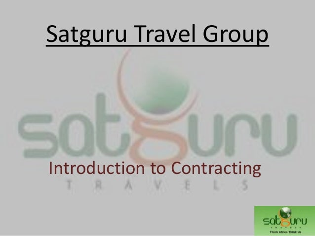 Satguru Travel Group Introduction to Contracting