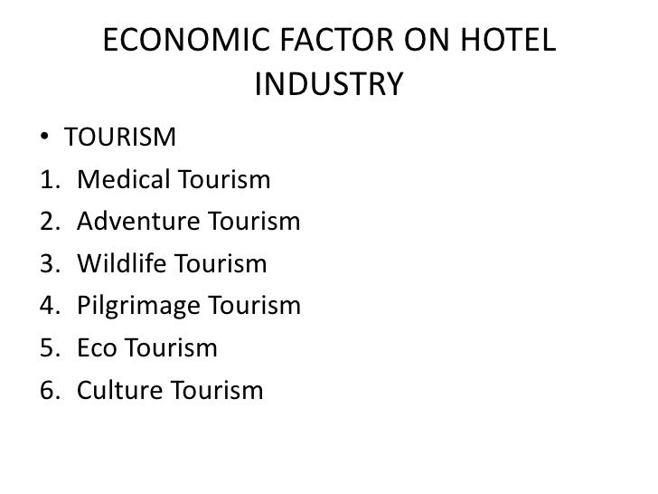 demographical factors affecting the hotel industry Higher dissatisfaction higher turnover in the hospitality industry paper is to identify factors affecting hospitality labour to turn over.