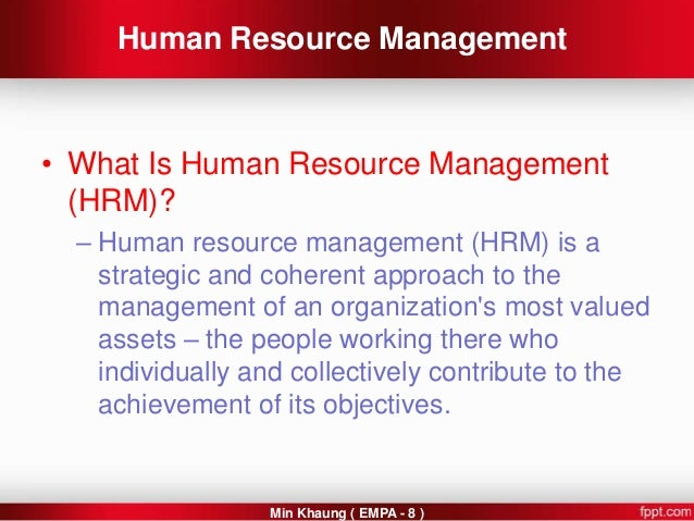 hrm is a strategic and coherent The importance of human resource management in universities final conference of the pride project human resource management (hrm) is the strategic and coherent approach.