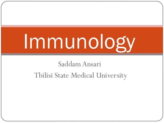 Saddam AnsariTbilisi State Medical UniversityImmunology