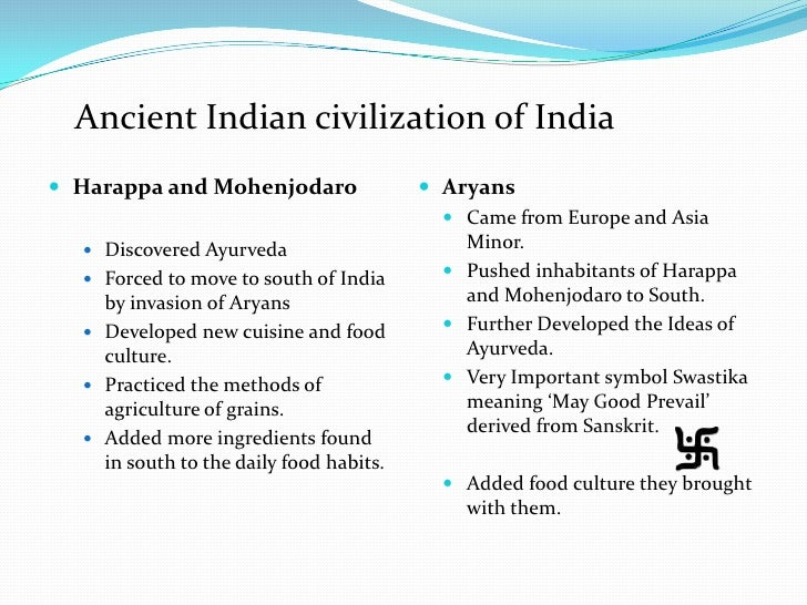 the significant advances of the ancient indian civilization Yet we know far less about ancient india then we do of the other ancient civilizations more is being learned and discovered all the time one thing we do know is that ancient india is credited with many inventions and achievements in the fine arts, science, math, ship building, philosophy, sports and games, mechanical and civil engineering.