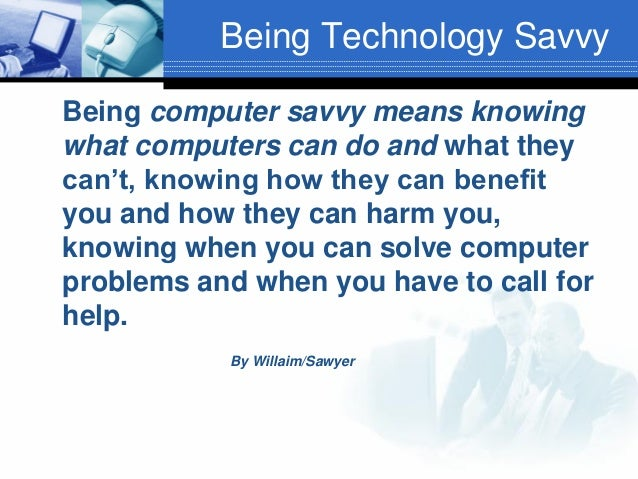 Computer savvy meaning