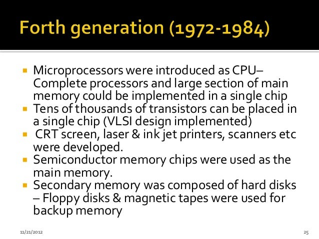  Microprocessors were introduced as CPU–  Complete processors and large section of main  memory could be implemented in a...