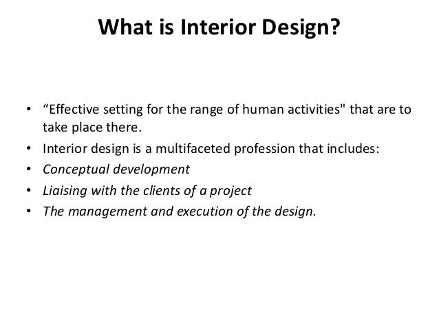 IDD 2 What Is Interior Design