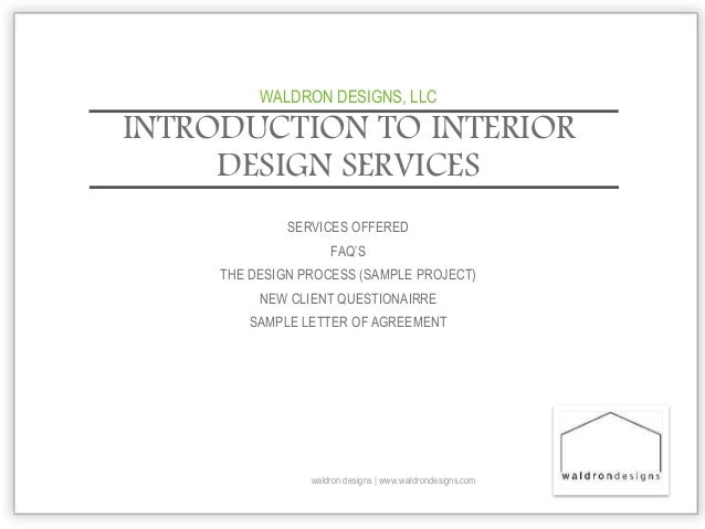 INTRODUCTION TO INTERIOR DESIGN SERVICES Waldron Designs