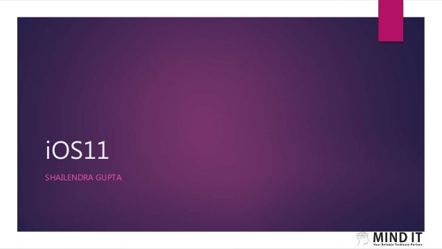 iOS11 SHAILENDRA GUPTA