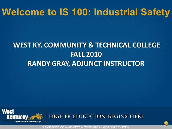 Welcome to IS 100: Industrial Safety