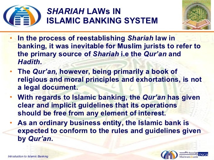 introduction to islamic banking system The islamic banking solution covers the full spectrum of functional requirements in accordance with the islamic principles of shari'a law  profile software's mobile solutions can integrate with any back-end system,  documents and the markets, at any time and from anywhere mobile banking systems and mobile wealth management.