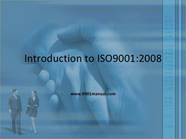 Introduction to ISO9001:2008 www.9001manual.com