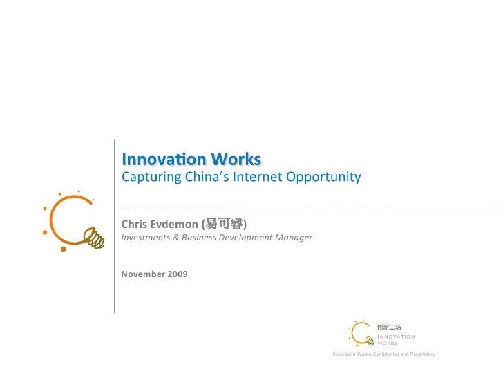Chris  Evdemon  (             )! Investments  &  Business  Development  Manager!   November  2009         ...