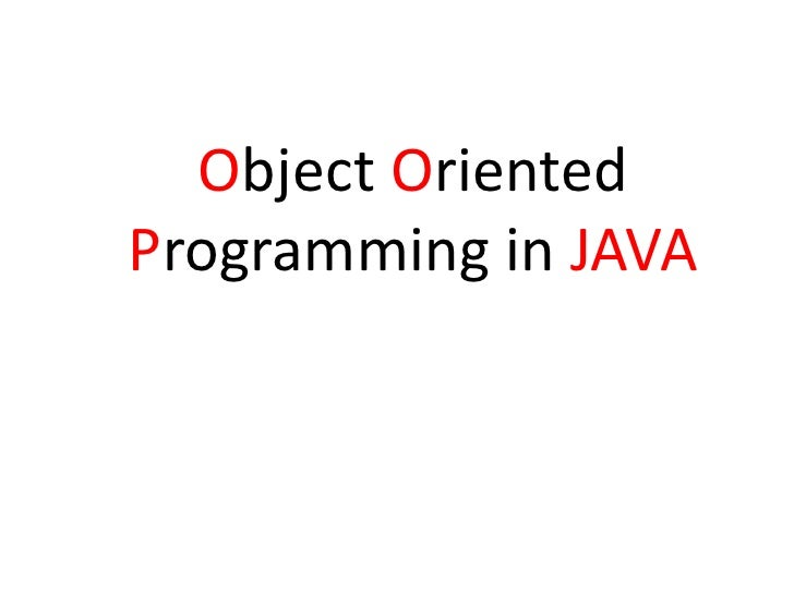 Object Oriented Programming in JAVA<br />