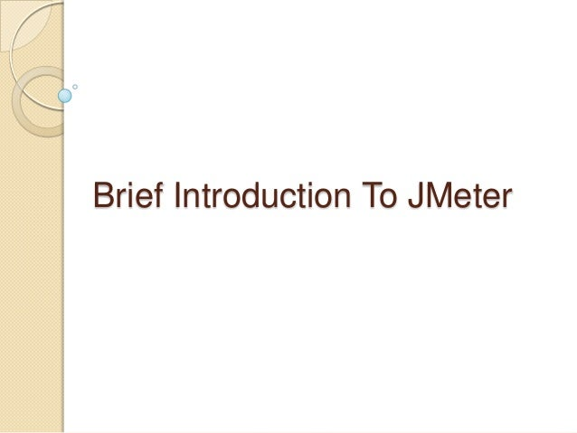 Brief Introduction To JMeter