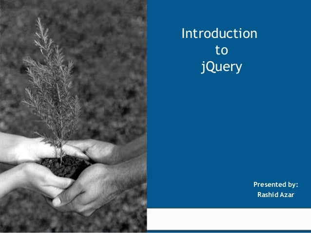 Introduction                                              to                                           jQuery             ...