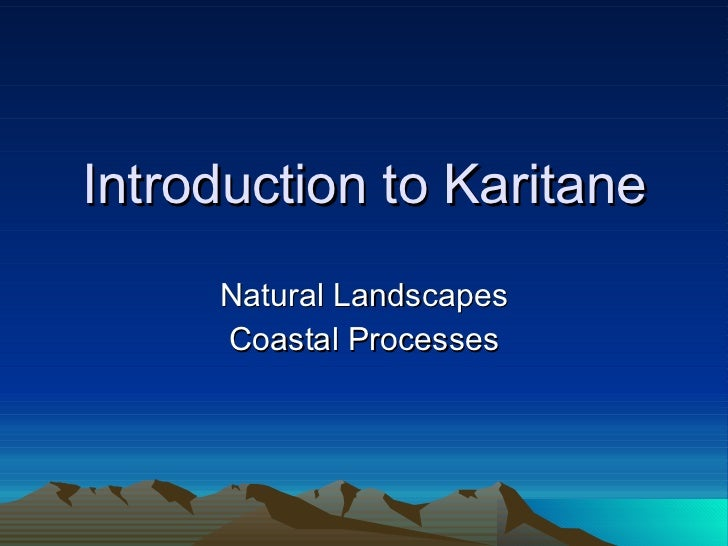 Introduction to Karitane Natural Landscapes Coastal Processes