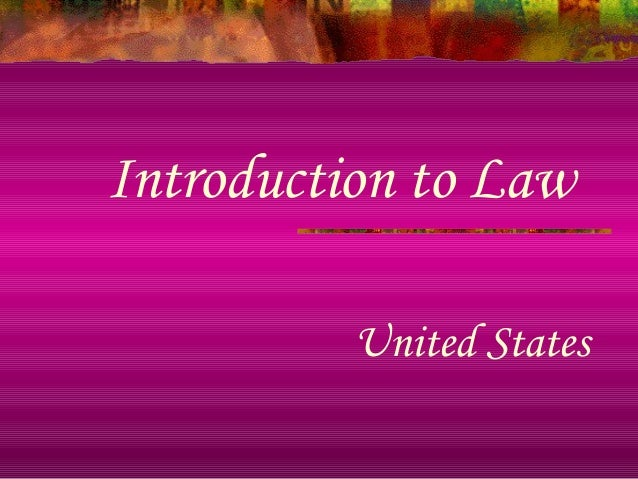 Introduction to Law United States